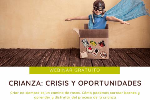 Crianza crisis y oportunidades: Webinar gratuito