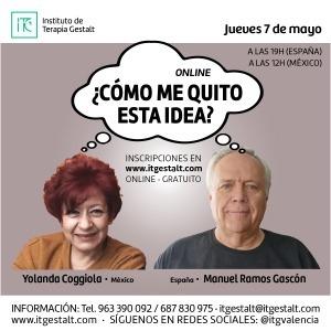 Encuentro ONLINE: ¿Cómo me quito esta idea? con Manuel Ramos y Yolanda Coggiola